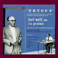 Kurt Weill - Tryout