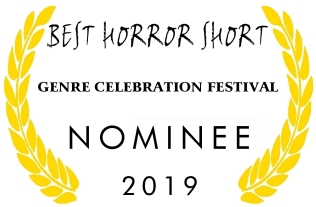 Genre Celebration Nominee Best Horror Short 2019