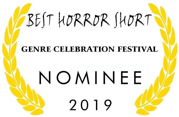 Genre Celebration Nominee Best Horror Short 2019