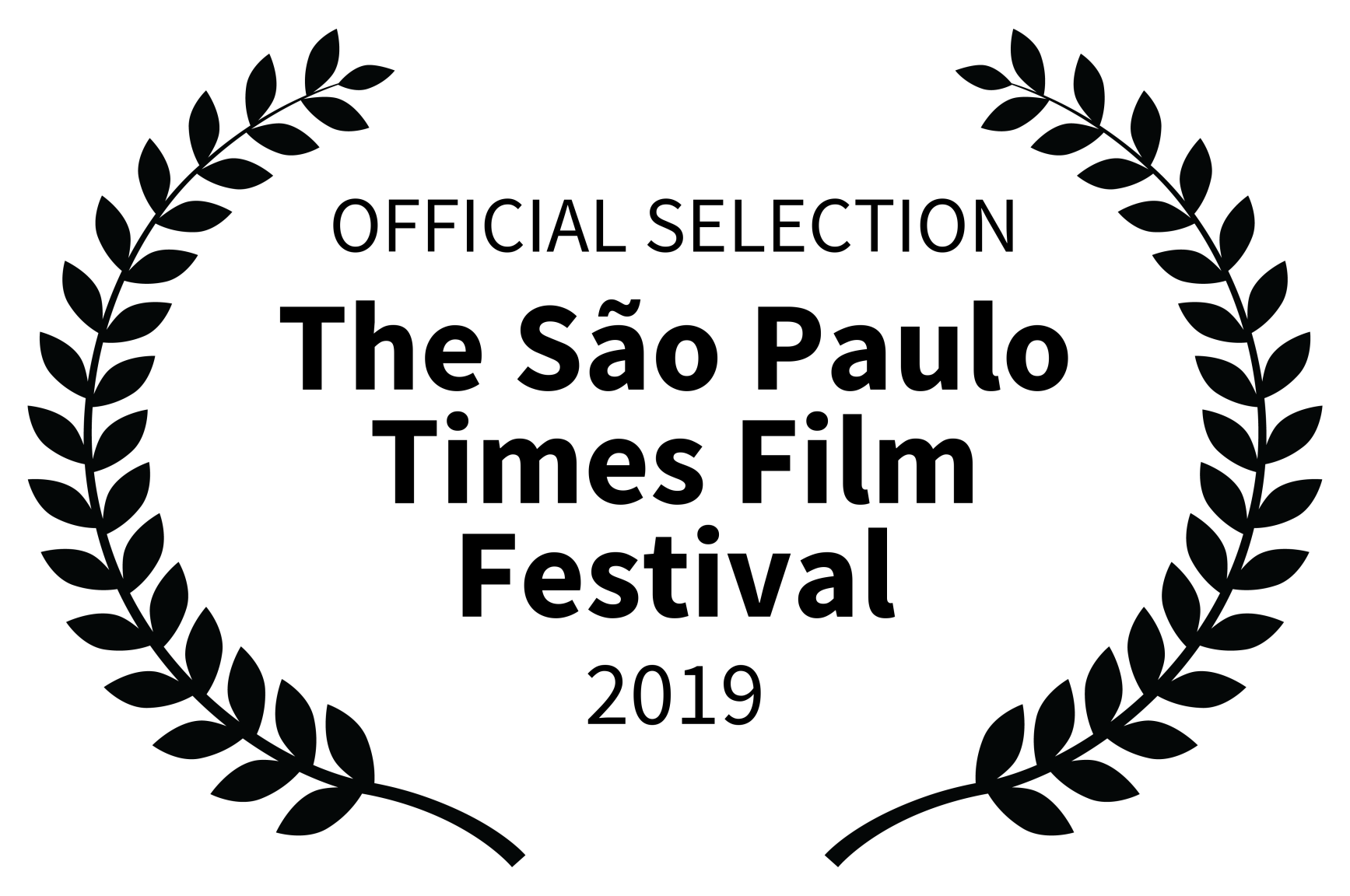 OFFICIAL SELECTION - The So Paulo Times Film Festival - 2019